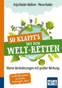 Cover So klappt's mit dem Welt-Retten: Kompakt-Ratgeber