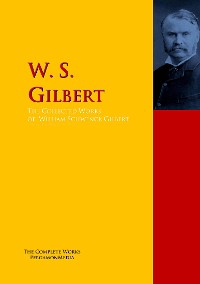 Cover The Collected Works of W. S. Gilbert