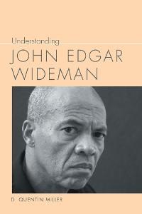Cover Understanding John Edgar Wideman