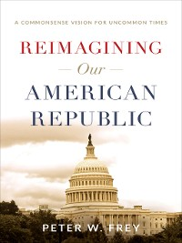 Cover Reimagining Our American Republic