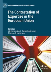 Cover The Contestation of Expertise in the European Union