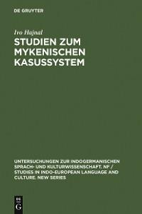 Cover Studien zum mykenischen Kasussystem