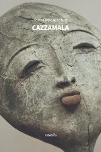 Cover Cazzamala