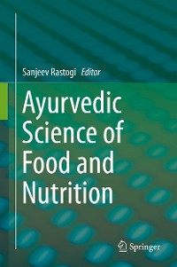 Cover Ayurvedic Science of Food and Nutrition