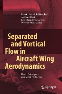 Cover Separated and Vortical Flow in Aircraft Wing Aerodynamics