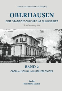 Cover Oberhausen: Eine Stadtgeschichte im Ruhrgebiet Bd. 2