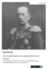 Cover Der Schlieffenplan. Ein militärhistorischer Diskurs
