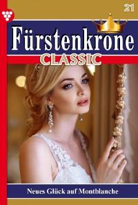 Cover Fürstenkrone Classic 21 – Adelsroman