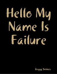 Cover Hello My Name Is Failure