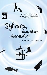 Cover Sylvana, die nicht von dieser Welt ist