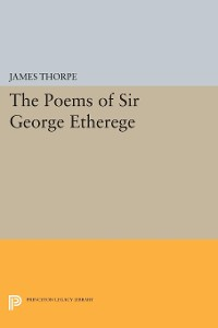 Cover The Poems of Sir George Etherege