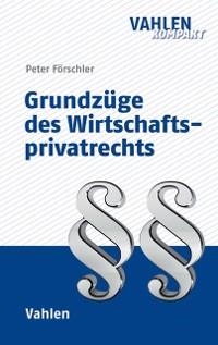 Cover Grundzüge des Wirtschaftsprivatrechts