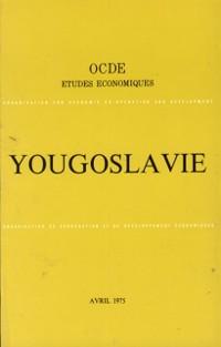 Cover Etudes economiques de l'OCDE : Yougoslavie 1975