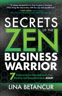 Cover Secrets of the Zen Business Warrior