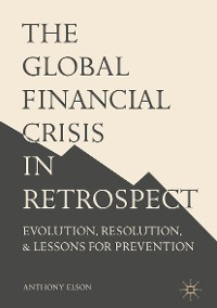 Cover The Global Financial Crisis in Retrospect