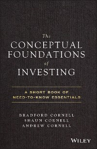 Cover The Conceptual Foundations of Investing