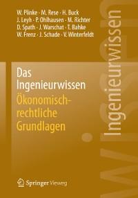 Cover Das Ingenieurwissen: Ökonomisch-rechtliche Grundlagen