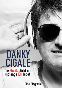 Cover Die Musik stirbt nie (solange ICH lebe)