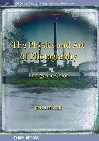 Cover The Physics and Art of Photography, Volume 2