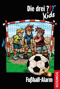 Cover Die drei ??? Kids, 26,Fußball-Alarm (drei Fragezeichen Kids)