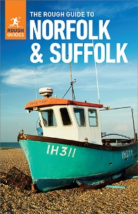 Cover The Rough Guide to Norfolk & Suffolk (Travel Guide eBook)