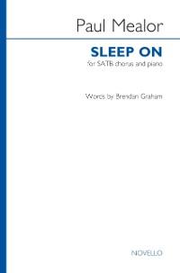 Cover Paul Mealor: Sleep On (SATB/Piano)