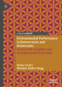 Cover Environmental Performance in Democracies and Autocracies