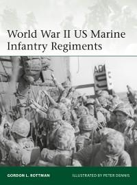 Cover World War II US Marine Infantry Regiments