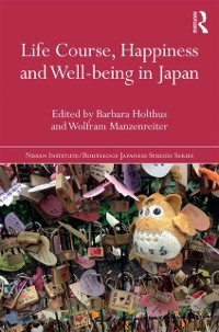 Cover Life Course, Happiness and Well-being in Japan