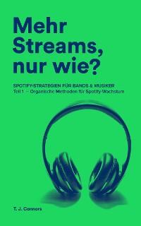 Cover Mehr Streams, nur wie? Spotify-Strategien für Bands & Musiker