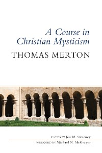 Cover A Course in Christian Mysticism