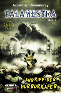 Cover TALAMESTRA 1 - Angriff der Horror-Käfer