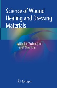 Cover Science of Wound Healing and Dressing Materials