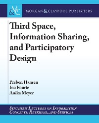 Cover Third Space, Information Sharing, and Participatory Design