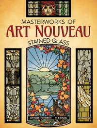 Cover Masterworks of Art Nouveau Stained Glass