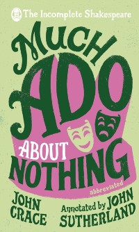Cover Incomplete Shakespeare: Much Ado About Nothing