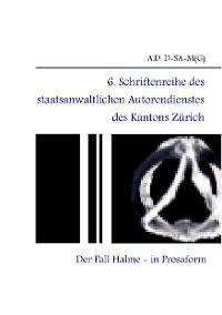 Cover 6. Schriftenreihe des staatsanwaltlichen Autorendienstes des Kantons Zürich