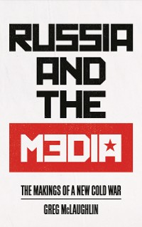 Cover Russia and the Media
