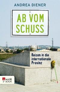 Cover Ab vom Schuss