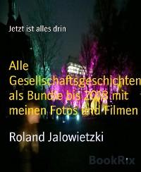 Cover Alle Gesellschaftsgeschichten als Bundle bis 2018 mit meinen Fotos und Filmen