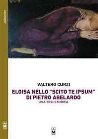 """Cover La figura di Eloisa nello """"Scito te ipsum"""" di Pietro Abelardo – Una tesi storica"""