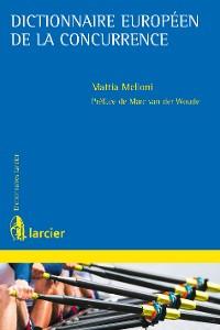 Cover Dictionnaire européen de la concurrence