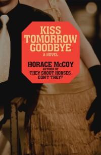 Cover Kiss Tomorrow Goodbye