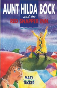 Cover Aunt Hilda Bock and the Red Snapper Inn