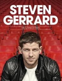 Cover Steven Gerrard: My Liverpool Story