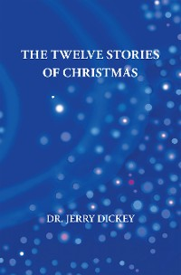 Cover The Twelve Stories of Christmas