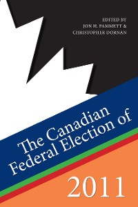 Cover The Canadian Federal Election of 2011
