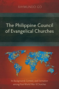 Cover The Philippine Council of Evangelical Churches