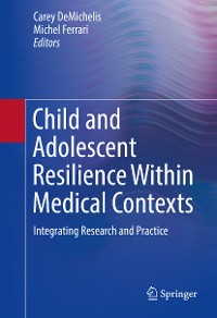 Cover Child and Adolescent Resilience Within Medical Contexts