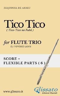 Cover Tico Tico - Flexible Flute Trio score & parts